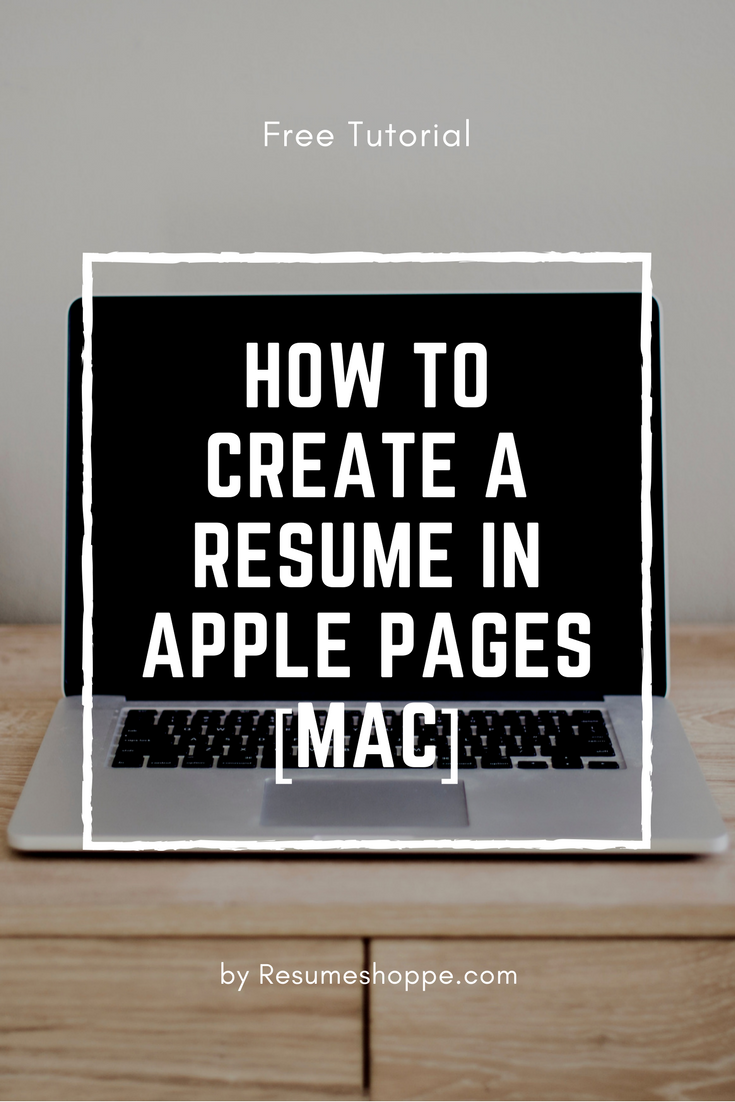 How to Create a Resume in Apple Pages [Mac]